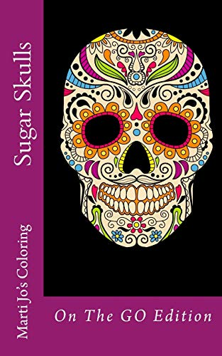 9781518668982: Sugar Skulls: On The GO Edition (On The GO Coloring Books) (Volume 2)