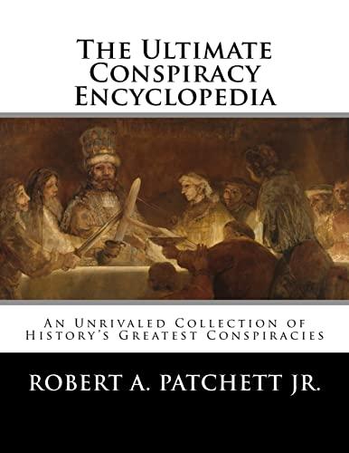 9781518669392: The Ultimate Conspiracy Encyclopedia
