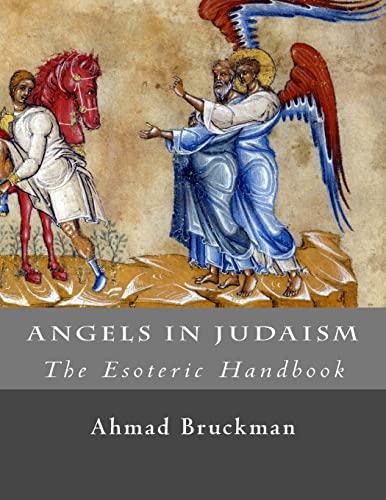 9781518670886: Angels in Judaism (The Esoteric Handbook)