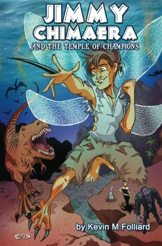 9781518673610: Jimmy Chimaera and the Temple of Champions