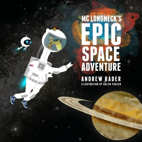 Epic Space Adventure: Andrew Rader