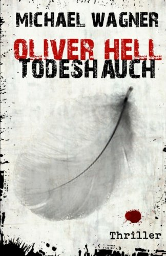 9781518674716: Oliver Hell Todeshauch: Volume 7
