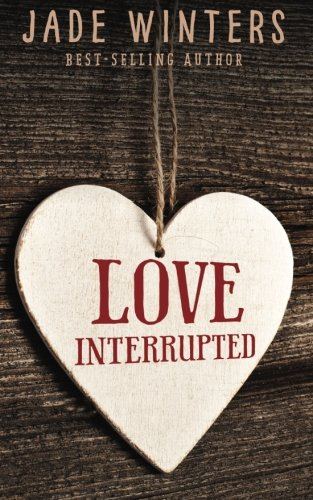 9781518675096: Love Interrupted