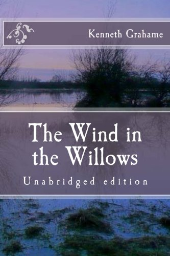 9781518675973: The Wind in the Willows: Unabridged edition (Immortal Classics)