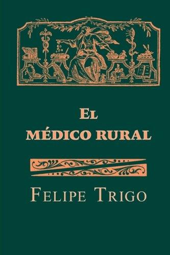 9781518676048: El médico rural