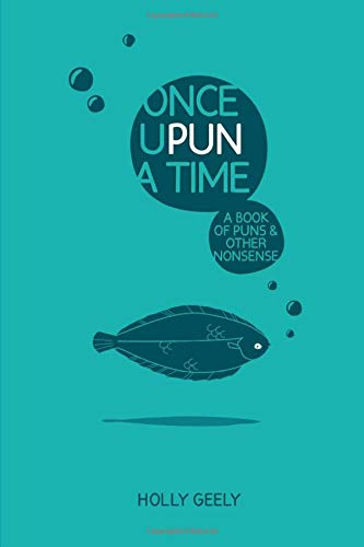 9781518676147: Once Upun a Time: A Book of Puns and Other Nonsense