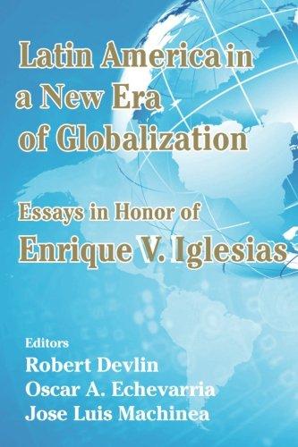 Latin America in a New Era of: Enrique V Iglesias;