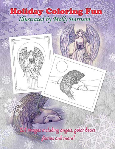 Holiday Coloring Fun by Molly Harrison: Angels, Polar Bears, Fairies, and More!: Molly Harrison