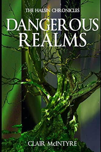 9781518682278: Dangerous Realms (Halsin Chronicles) (Volume 3)