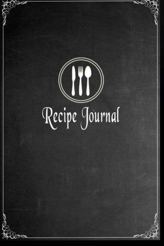 9781518683664: Recipe Journal: Blank Cookbook To Write In - Paperback (Blank Cookbooks and Recipe Books)