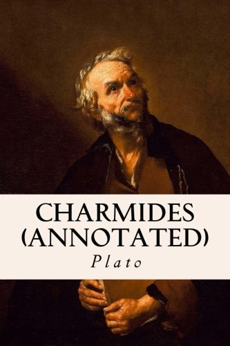 9781518684210: Charmides (annotated)