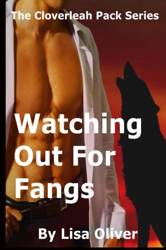 9781518684487: Watching Out For Fangs (The Cloverleah Pack) (Volume 7)