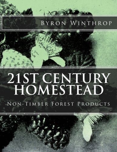 9781518684500: 21st Century Homestead: Non-Timber Forest Products