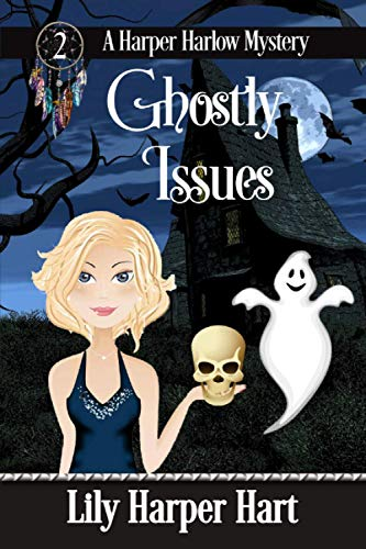 9781518684517: Ghostly Issues (A Harper Harlow Mystery) (Volume 2)