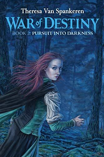 9781518685033: Pursuit into Darkness (War of Destiny) (Volume 2)