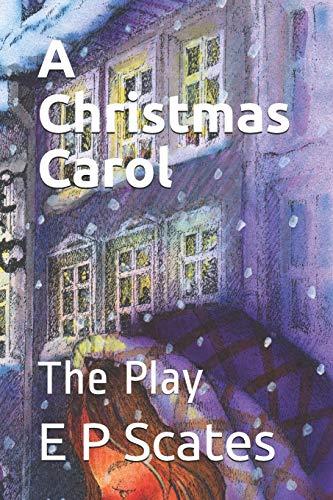 9781518686436: A Christmas Carol: The Play