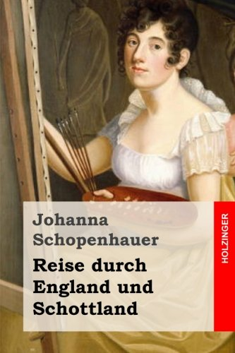 9781518686665: Reise durch England und Schottland (German Edition)