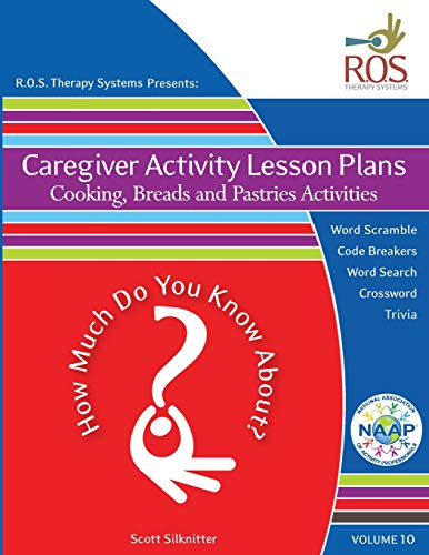 9781518687112: Caregiver Activity Lesson Plans: Bread, Pastries and Cooking