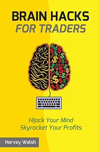 9781518687204: Brain Hacks For Traders