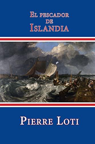 9781518687907: El pescador de Islandia (Spanish Edition)