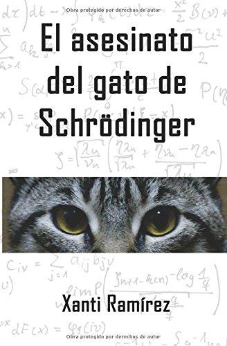 9781518687976: El asesinato del gato de Schrödinger