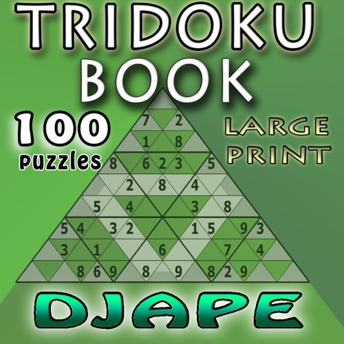 Tridoku Book: Large Font - 100 puzzles: Djape