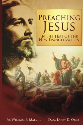 9781518689291: Preaching Jesus in the Time of the New Evangelization