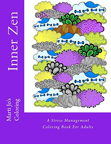 9781518690617: Inner Zen: A Stress Management Coloring Book For Adults