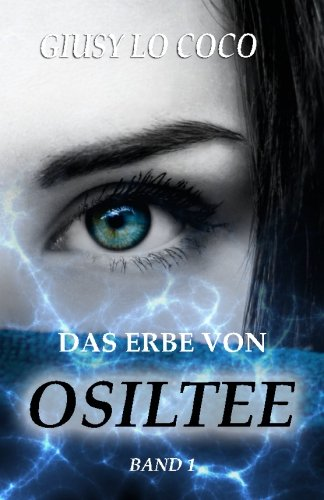 9781518692444: Das Erbe von Osiltee: Band 1 (Volume 2) (German Edition)