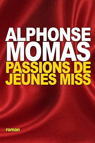 9781518693922: Passions de jeunes miss