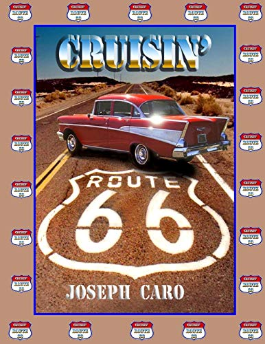 9781518694950: Cruisin' Route 66: Driving the