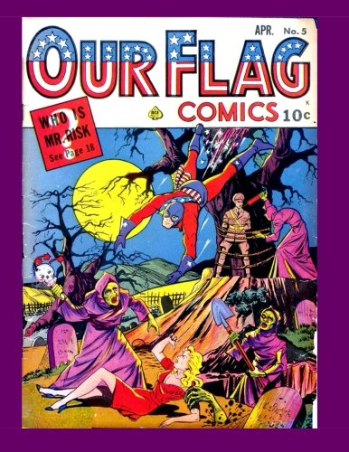 9781518695841: Our Flag Comics #5: Featuring