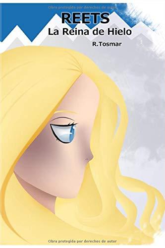 9781518695872: Reets: La Reina de Hielo: Volume 1 (Saga Reets)