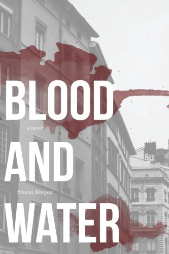 9781518696572: Blood and Water