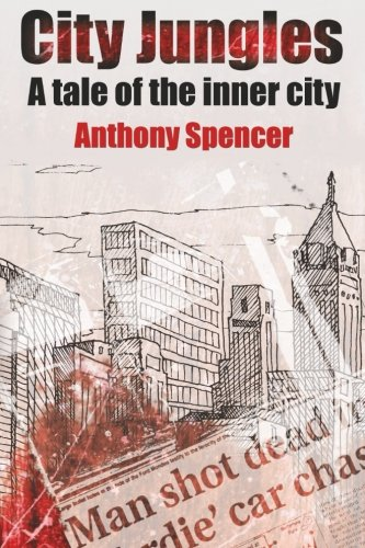 9781518696633: City Jungles: A Tale of the Inner City