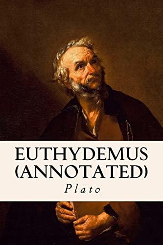9781518698309: Euthydemus (annotated)