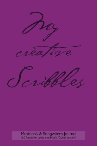 "9781518699665: Musician's & Songwriter's Journal 160 Pages for Lyrics and Music (Guitar version): 6""x9"" notebook for composition and songwriting, purple cover, 160 ... on left, music staves & guitar tabs on right"