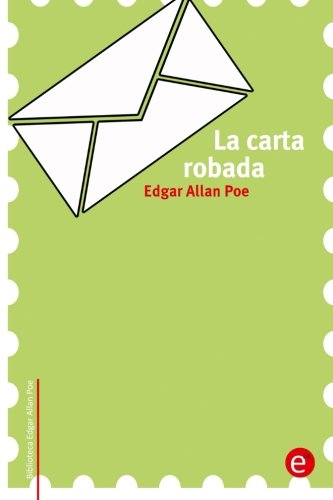 9781518700682: La carta robada (Biblioteca Edgar Allan Poe) (Spanish Edition)