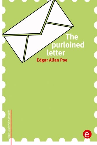 9781518700712: The purloined letter (Edgar Allan Poe Collection)