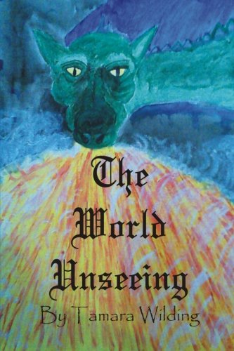 9781518701399: The World Unseeing (The Graeffenland Tales) (Volume 1)