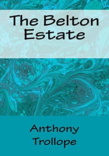 9781518704208: The Belton Estate