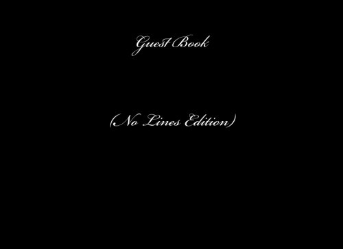 9781518708848: Guest Book No Lines: Classic Black (No Lines) Guest Book Option - ON SALE NOW - JUST $6.99 (Guest Books) (Volume 54)