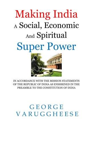 Making India a Social, Economic and Spiritual: Varuggheese, George
