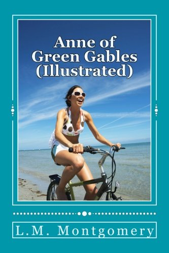 9781518709746: Anne of Green Gables (Illustrated)