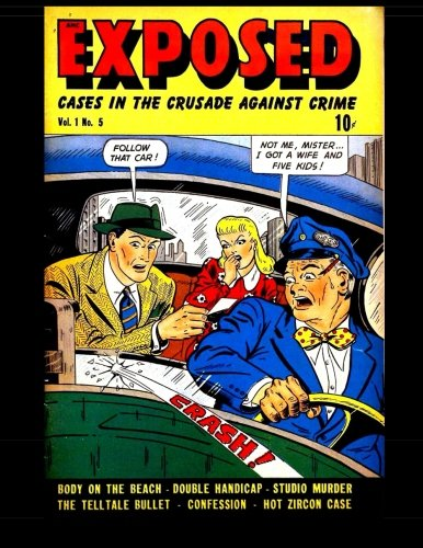 9781518711800: Exposed #5: Golden Age Crime Comic 1948