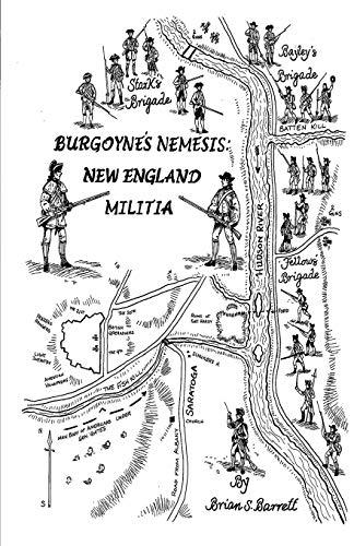 9781518712449: Burgoyne's Nemesis: New England Militia