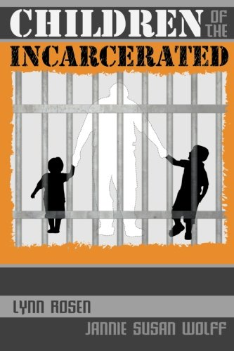 9781518715754: Children of the Incarcerated