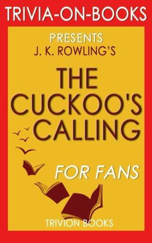 9781518716133: Trivia: The Cuckoo's Calling:(Cormoran Strike) By Robert Galbraith (Trivia-On-Books)