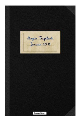 9781518716942: Angies Tagebuch: Angela Merkels Tagebuch