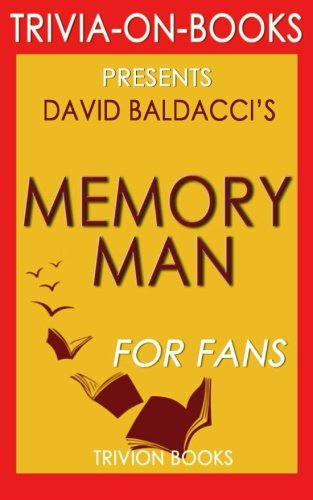 9781518717659: Trivia: Memory Man: By David Baldacci (Trivia-On-Books)